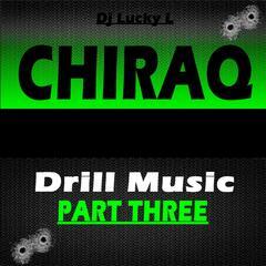 Chiraq Drill Music Pt. 3