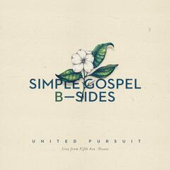 Simple Gospel B-Sides