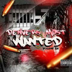 Denvers Most Wanted Vol 6