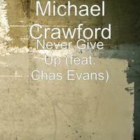 Never Give Up (feat. Chas Evans)