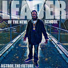 Leader of the New School