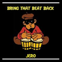 Bring That Beat Back