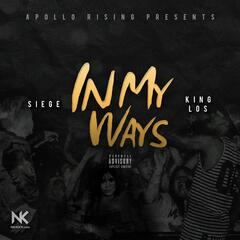 In My Ways (feat. King Los)