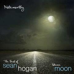 Noteworthy: The Best of Sean Hogan (Volume Moon)