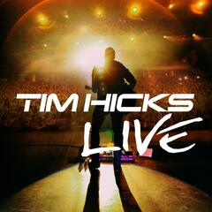 Tim Hicks (Live)