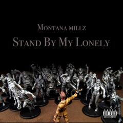 Stand by My Lonely