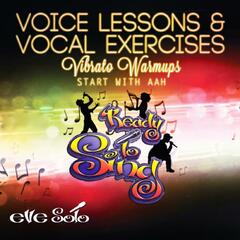 Voice Lessons & Vocal Exercises - Vibrato (Start With Aah)