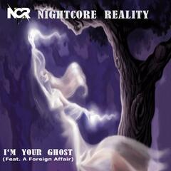 I'm Your Ghost (feat. A Foreign Affair)
