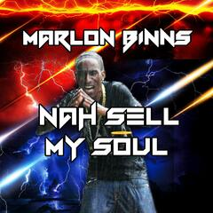 Nah Sell My Soul