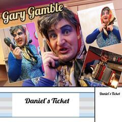 Daniel's Ticket