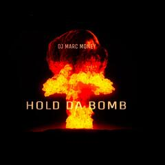 Hold da Bomb