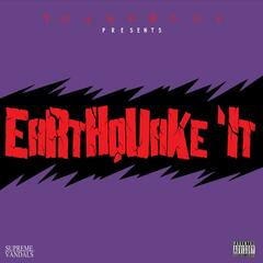 Earthquake It