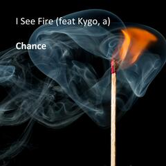 I See Fire (feat. Kygo, a)