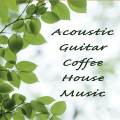Acoustic Guitar Coffee House Music