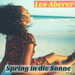 Spring in Die Sonne