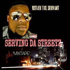 Serving da Streetz