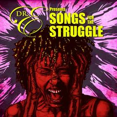 Songs for the Struggle