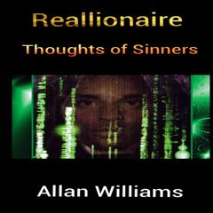 Reallionaire Thoughts of Sinners