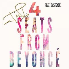 4 Seats from Beyonce' (feat. Eastsyde)
