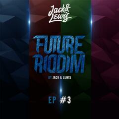 Future Riddim EP #3