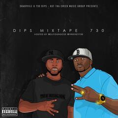 730 D.I.P.S Mixtape