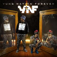 Yung Nation Forever