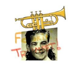 Fookin' trumpet!