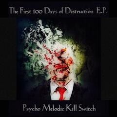 The First 100 Days of Destruction - EP