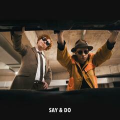 Say & Do
