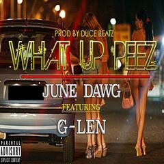 What up Peez (feat. G-Len)