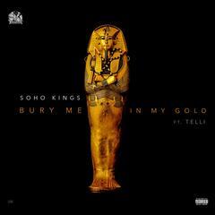 Bury Me in My Gold (feat. Telli)