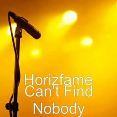 Can't Find Nobody