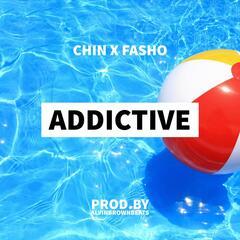 Addictive (feat. Fasho)