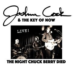The Night Chuck Berry Died (Live!)
