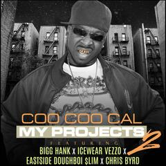My Projects 2 (feat. Bigg Hank, Icewear Vezzo, Eastside Doughboi $Lim & Chri$ Byrd)