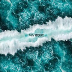 Panic Machine