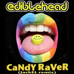Candy Raver (JackEL Remix)