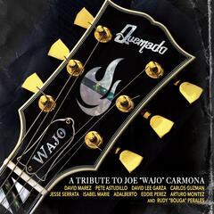 "A Tribute to Joe ""Wajo"" Carmona"