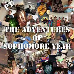 The Adventures of Sophomore Year