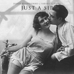 Just a Sip (feat. Sabina Sciubba)