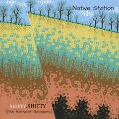 Shifty.Shifty: The Harvest Sessions