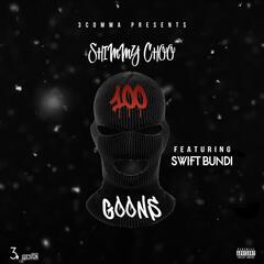 100 Goons (feat. Swift Bundi)
