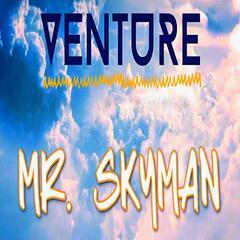 Mr. Skyman
