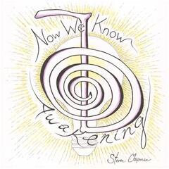 Now We Know (Awakening)