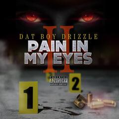 Pain in My Eyes 2