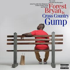 Forest Bryan Is Cross Country Gump