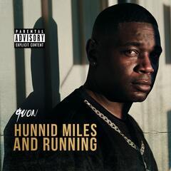 Hunnid Miles n Runnin
