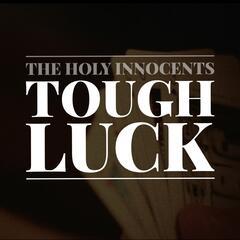 Tough Luck - EP