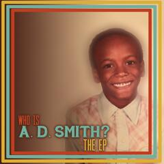 Who is A. D. Smith?