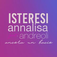Ancora un bacio (feat. Annalisa Andreoli)